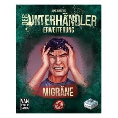 Der Unterhändler Erweiterung - Migräne