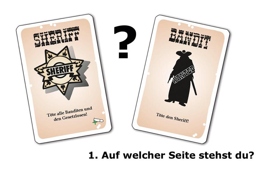 Sheriff, Hilfsheriff, Bandit oder Gesetzloser?